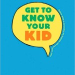 Get To Know Your Kid Cover