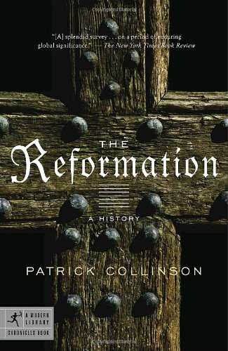 The Reformation A History