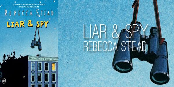 liar-spy-by-rebecca-stead